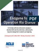 Operation Rio Grande Report