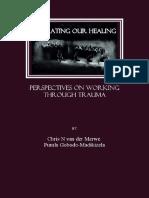 Chris N Van Der Merwe and Pumla Gobodo-Madikizela - Narrating Our Healing_ Perspectives on Working Through Trauma-Cambridge Scholars Publishing (2007)