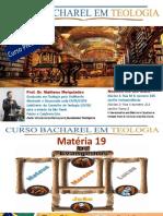 19 - Evangelhos Bacharel - Aula 3