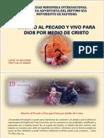 09-11-19 Muerto Al Pecado y Vivo Para Dios Por Medio de Cristo