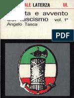 Tasca, Angelo. - Nascita e Avvento Del Fascismo Vol. 1 [2019]