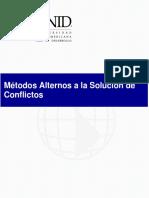 Métodos alternos a la solución de conflictos