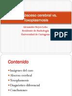 Absceso Cerebral vs Toxoplasma CC