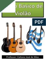 CURSO BÁSICO DE VIOLÃO - CAITANO JOSÉ DA SILVA