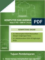KD 3.1 Menerapkan K3LH Disesuaikan Dengan Lingkungan Kerja