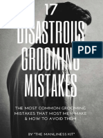 17 Disastrous Grooming Mistakes
