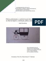 """""""Policia, policiamento e o policial na província de São Paulo, no final do Império"""