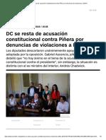 DC Se Resta de Acusación Constitucional Contra Piñera Por Denuncias de Violaciones a DDHH
