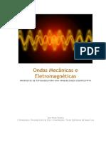 Ondas Mecânicas e Eletromagnéticas