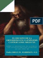 El Declive de La Ortodoxia en La Exégesis Católica Del Siglo XX