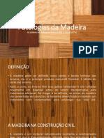 Apresentação Patologias Da Madeira