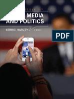Encyclopedia of Social Media and Politics 3 Volume Set