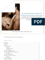 Six Weeks of Erotic Dates & a Protocol for Erotic Recovery