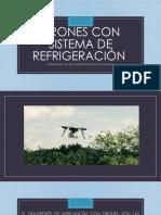 Drones Con Sistema de Refrigeración Exposicion