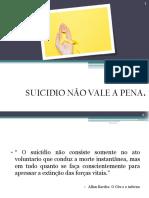 Suicidio Não Vale a Pena