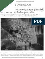 Corona_ El Satélite Espía Que Permitió Encontrar Ciudades Perdidas