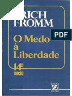 O Medo à Liberdade - Erich Fromm