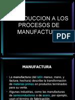 Introduccion a los procesos de manufactura