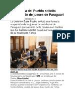 Defensoría Del Pueblo Solicita Suspensión de Jueces de Paraguarí