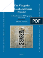 Alberto Ferreiro - The Visigoths in Gaul and Iberia_ a Supplemental Bibliography, 2004-2006 (Medieval and Early Modern Iberian World) (2008)