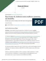 Para 9 Entre 10, Violência Contra Mulheres Aumentou, Diz Datafolha - 14-04-2019 - Cotidiano - Folha