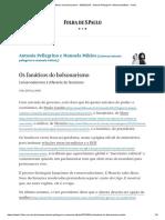 Os Fanáticos Do Bolsonarismo - 04-02-2019 - Antonia Pellegrino e Manoela Miklos - Folha