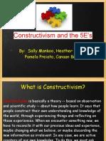 Constructivism and the 5 Es