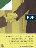 De-Launay-Jacques-La-Diplomacia-Secreta-Durante-Las-Dos-Guerras-Mundiales.pdf