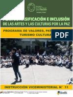 PROGRAMA DE VALORES, PATRIMONIO Y TURISMO CULTURAL