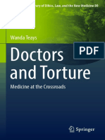 (International Library of Ethics, Law, And the New Medicine. Vol. 80) Wanda Teays - Doctors and Torture_ Medicine at the Crossroads-Springer (2019)