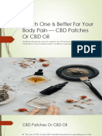 Which One Is Better For Your Body Pain — CBD Patches Or CBD Oil