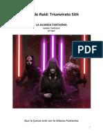 Guía de La Raid Triunvirato Sith