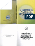 A história da Atividade de Inteligência no Brasil