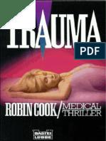 Trauma.. Medical Thrille