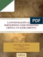 LA INVESTIGACION ACCION PARTICIPATIVA COMO PEDAGOGIA CRITICA