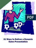 31 Ways to Deliver a Dymanic Sales Presentation