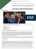 Berlín Acepta Culminar La Unión Bancaria Si París y Madrid Ceden Con La Deuda Soberana