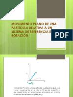 JOSE VILLADIEGO Movimiento Plano de Una Particula Relativa a Un Sistema de Referencia en Rotacion