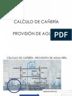 Cálculo de Cañería Provisión de Agua Fría Calientes y Cloacas
