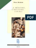 RICŒUR, Paul – La mémoire, l'histoire, l'oubli.pdf