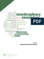 Andrzej Łyda & Katarzyna Holewik - Interdisciplinary Encounters_ Dimensions of Interpreting Studies (2017, Wydawnictwo UŚ).pdf