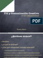 TIC y Comunicación Creativa (CICI II)