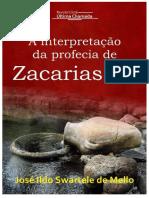 A Interpretação Da Profecia de Zacarias 14