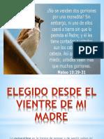 ELEGIDO DESDE EL VIENTRE DE MI MADRE_Autoestima.pptx
