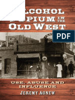 Alcohol, Opium  In the Old West