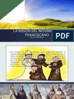 LA MISIÓN DEL MOVIMIENTO FRANCISCANO.pptx