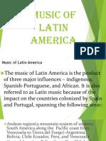MUSIC OF LATIN AMERICA.pptx