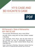 Nanavati's Case and BD Khunte's Case