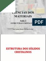 Aula 02 - Estruturas e redes cristalinas (1).pdf