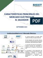 Caracteristicas Del Mercado Electrico en El Salvador